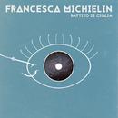 Battito di ciglia/Francesca Michielin