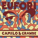 Eufori/Camilo & Grande