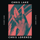 Piano Hand/Chris Lake & Chris Lorenzo