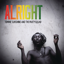 Alright/Tommie Sunshine & The Partysquad