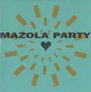 Allting är du/Mazola Party