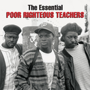 The Essential Poor Righteous Teachers/Poor Righteous Teachers