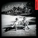 Locura Total/Fito Paez & Paulinho Moska