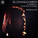 Interpreta a Atahualpa Yupanqui y Homero Manzi/El Chango Nieto