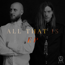 All That Is/All That Is