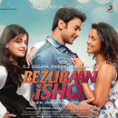 Bezubaan Ishq (Original Motion Picture Soundtrack)/Babli Haque & Rupesh Verma