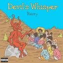 Devil's Whisper/Raury