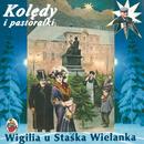 Wigilia U Staska Wielanka/Stasiek Wielanek