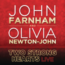 Two Strong Hearts/John Farnham and Olivia Newton-John