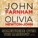 Somewhere Over the Rainbow/John Farnham and Olivia Newton-John