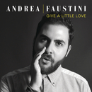 Give a Little Love/Andrea Faustini