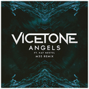 Angels (M35 Remix) feat.Kat Nestel/Vicetone