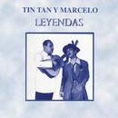 Leyendas (Remasterizado)/Tin Tán y Marcelo