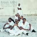 Off the Leash (Dance Radio Mix)/Baha Men