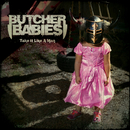 Take It Like a Man/Butcher Babies