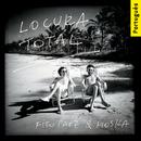 Locura Total (Versão Brasileira)/Fito Paez & Paulinho Moska