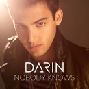 Nobody Knows/Darin