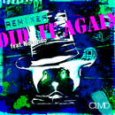 Did It Again (Remix EP) feat.Nocando/CLMD