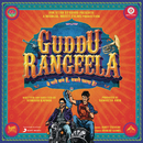 Guddu Rangeela (Original Motion Picture Soundtrack)/Amit Trivedi & Subhash Kapoor