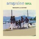 Margarita la Costeña/Acapulco Tropical