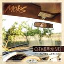 Otherwise feat.James Arthur/MOKS