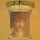 This Time/Waylon Jennings