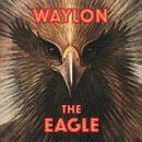 The Eagle/Waylon Jennings