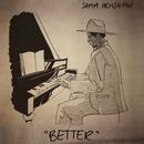 Better/Samm Henshaw