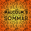 Sommar feat.Danny Saucedo/Malcolm B