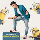 Mellow Yellow/Abraham Mateo