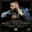 Hold You Down feat.Chris Brown,August Alsina,Future,Jeremih/DJ Khaled