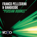 Persian Bounce (Original Mix)/Franco Pellegrini & Bangkook