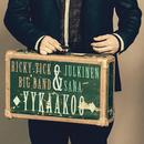 Yykaakoo (Radio Edit)/Ricky-Tick Big Band & Julkinen Sana