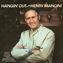 Hangin' Out with Henry Mancini/Henry Mancini & His Orchestra