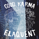 Good Karma/Elaquent