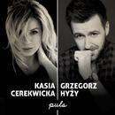 Puls feat.Grzegorz Hyzy/Kasia Cerekwicka