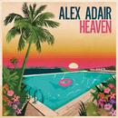Heaven/Alex Adair