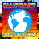 Best People In The World/Elliphant