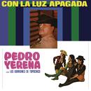 Con la Luz Apagada/Pedro Yerena