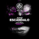 Escandalo (Remixes EP) feat.Alina Campos,Luis De La Fuente/Jsanz