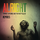 Alright (Remixes)/Tommie Sunshine & The Partysquad