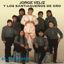 El Matador/Jorge Véliz y Los Santiagueños de Oro