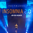 Insomnia 2.0 (Avicii Remix) [Radio Edit]/Faithless