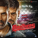 Brothers (Original Motion Picture Soundtrack)/Ajay-Atul, Sonu Nigam & Shreya Ghoshal