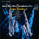 Play the Golden Melodies/The Darol Rice Silver Saxophones