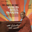 Free, Frantic and Funky/Wild Bill Davis & Johnny Hodges