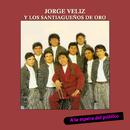 A la Espera del Público/Jorge Véliz y Los Santiagueños de Oro