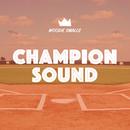 Champion Sound/Woodie Smalls