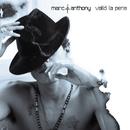 Valio La Pena/Marc Anthony