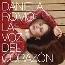 La Voz del Corazón/Daniela Romo
